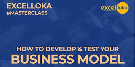 EXCELLOKA MASTERCLASS on Business Model tickets