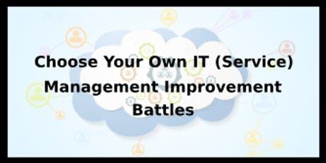 Choose Your Own IT (Service) Management Improvement Battles 4 Days Training in Hong Kong tickets