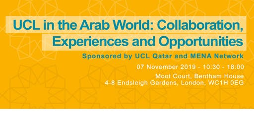 UCL in the Arab World: Collaboration, Experience and Opportunities