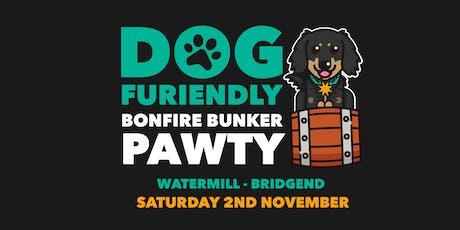 Bonfire Bunker Pawty - Bridgend tickets