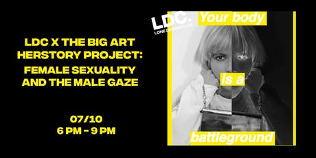 LDC x The Big Art Herstory Project: Female Sexuality and the Male Gaze tickets