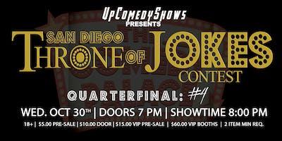 Throne of Jokes Comedy Contest #25 - Quarter Finals #4: 10/30/19