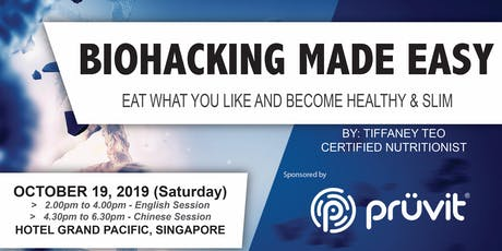 BIOHACKING MADE EASY (SG-Chinese Session) tickets