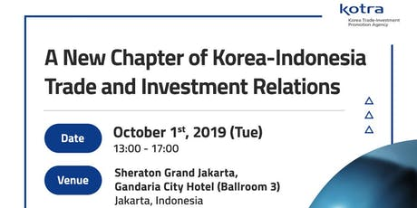 A New Chapter of Korea - Indonesia Trade and Investment Relations tickets