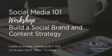 Social Media 101 : Build a Social Brand and Content Strategy tickets