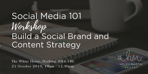 Social Media 101: Build a Social Brand and Content Strategy