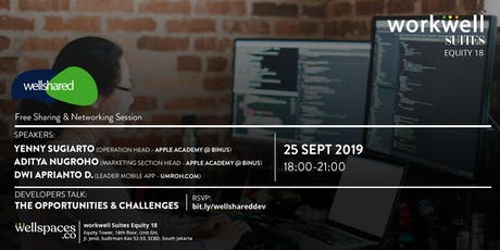 wellshared - Developer Talks: The Opportunities & Challenges tickets