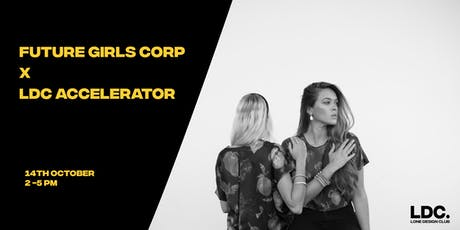 LDC Accelerator x Future Girls Corp: Financing your Start Up tickets