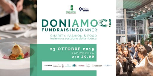 Fundraising Dinner 2019 - DONIAMOCI- CHARITY, FASHION & FOOD - INSIEME