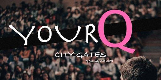 #YourQ City Gates