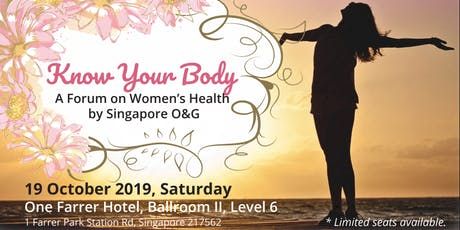Know Your Body - A Forum on Women's Health by Singapore O&G tickets