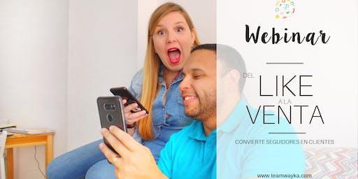 [Webinar] del Like a la Venta - Aprende a convertir seguidores en clientes