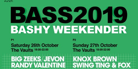 BASS2019: THE BASHY WEEKENDER - Jevon, Big Zeeks, Jamie Rodigan, Randy Valentine.... tickets