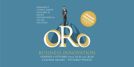 O.R.O. Business Innovation biglietti