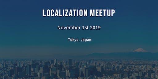 ローカライゼーションミートアップ in Tokyo 2019 / Localization Meetup in Tokyo 2019