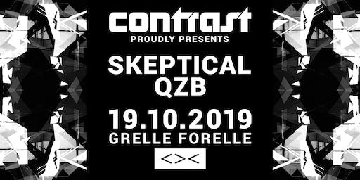 CONTRAST presents SKEPTICAL & QZB