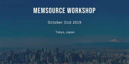 メムソース公式ワークショップ第一回 ~はじめてのメムソース~  / Memsource Workshop