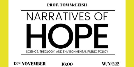 Narratives of Hope: Science, Theology, and Environmental Public Policy tickets