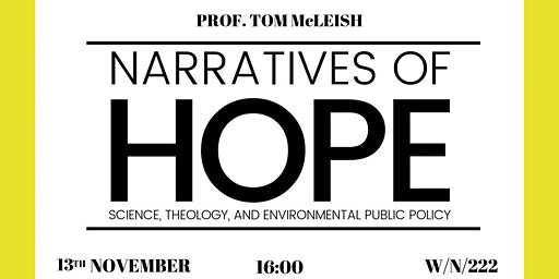 Narratives of Hope: Science, Theology, and Environmental Public Policy