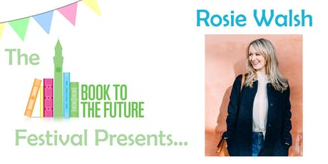 Rosie Walsh: The Journey from UoB Grad to NewYork Times Best Selling Author tickets