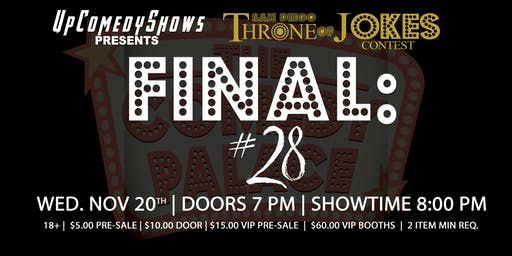 Throne of Jokes Comedy Contest #28: The Finals: 11/20/19