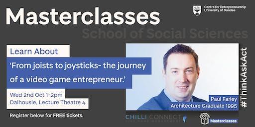 Entrepreneurial Masterclass with Paul Farley