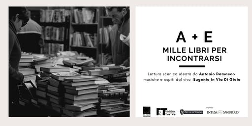 A + E : Mille libri per incontrarsi