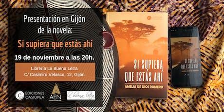 Presentación en Gijón de la novela: Si supiera que estás ahí entradas