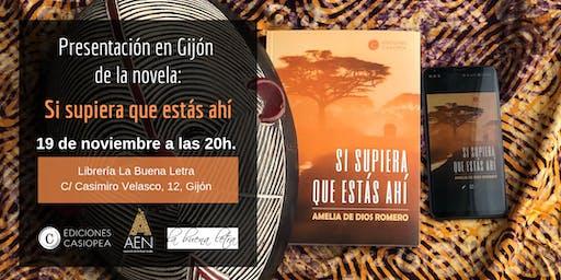 Presentación en Gijón de la novela: Si supiera que estás ahí