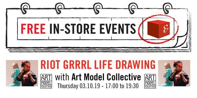 Riot Grrrl Life Drawing with Art Model Collective