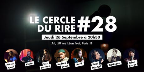 Le Cercle du Rire #28 [STAND-UP COMEDY] billets