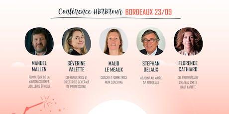 Prenez une dose d'inspiration à la Conférence #BTBTour à Bordeaux billets