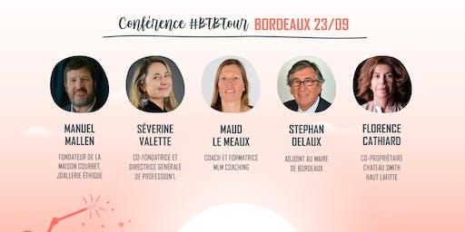 Prenez une dose d'inspiration à la Conférence #BTBTour à Bordeaux