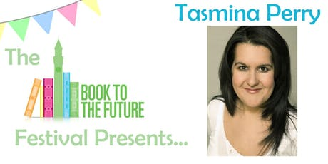 How to Write Bestsellers with Sunday Times Bestselling Author Tasmina Perry tickets