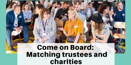 Come on Board - Matching potential trustees with organisations