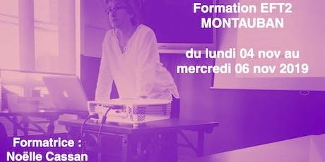 FORMATION EFT2 Montauban novembre 2019 billets