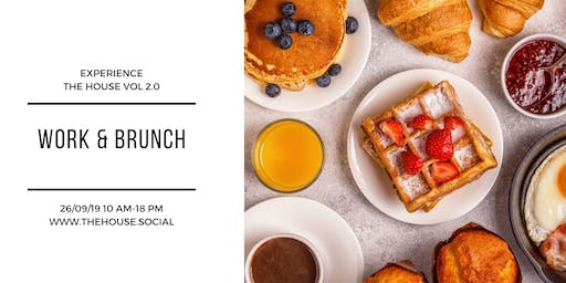 Experience The House: Work and Brunch vol. 2