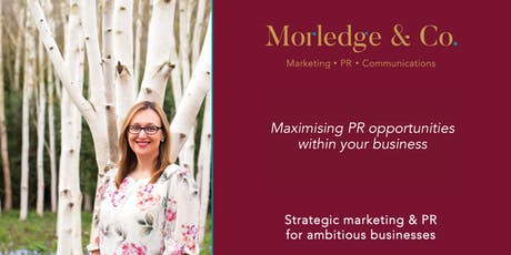 Maximising PR Opportunities within your Business tickets