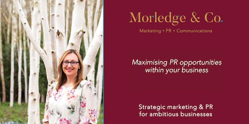 Maximising PR Opportunities within your Business