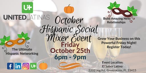 United Latinas - October's Ultimate Hispanic Networking Social Mixer Event