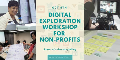 Digital Exploration for non-profits - Power of video storytelling