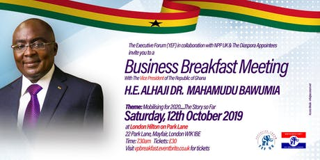 Business Breakfast Meeting with H.E. ALHAJI DR.  MAHAMUDU BAWUMIA tickets