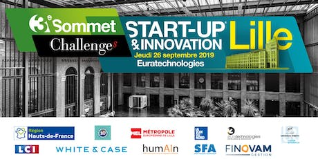 3ème SOMMET START-UP & INNOVATION LILLE 2019 tickets
