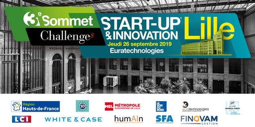 3ème SOMMET START-UP & INNOVATION LILLE 2019