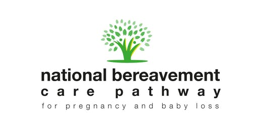 National Bereavement Care Pathway - East Midlands Implementation Workshop