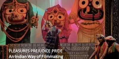 Pleasures Prejudice Pride: An Indian Way of Filmmaking