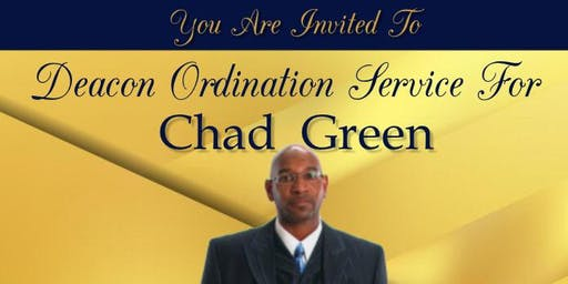 Deacon Ordination Service for Chad Green
