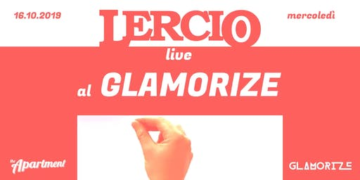 Lercio Live al Glamorize // The Apartment