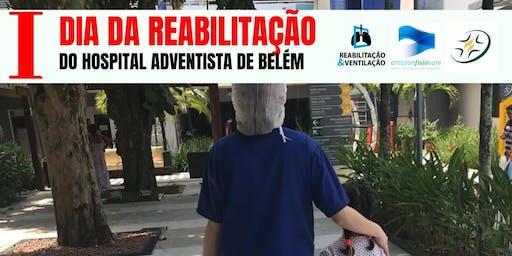 I dia da Reabilitação do Hospital Adventista de Belém