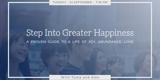 Step Into Greater Happiness